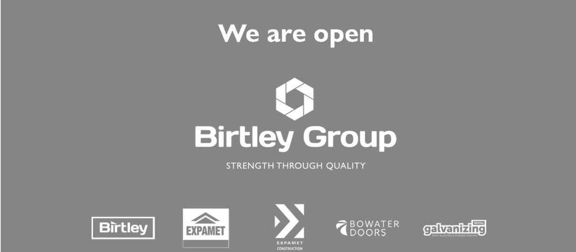 Birtley Group Remains Open During Lockdown